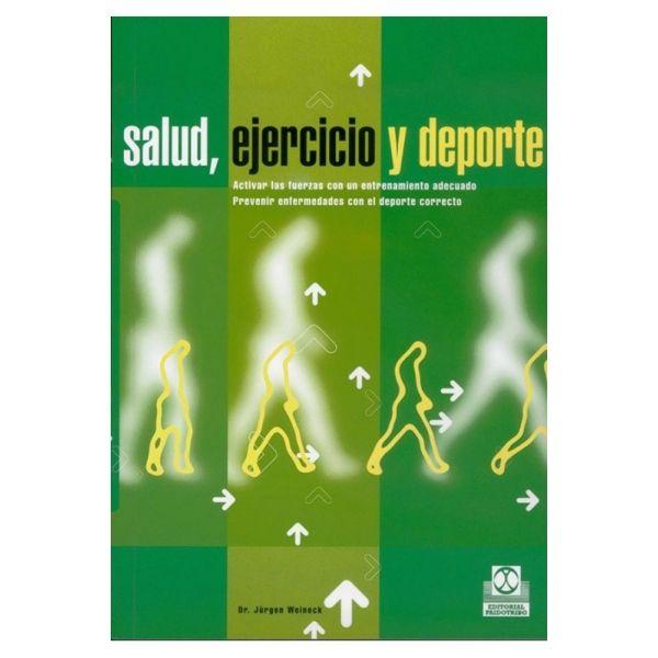 SALUD, EJERCICIO Y DEPORTE